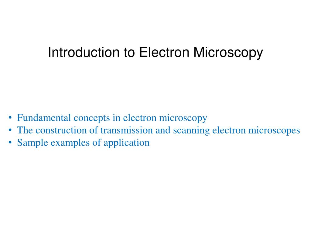 Introduction to Electron Microscopy