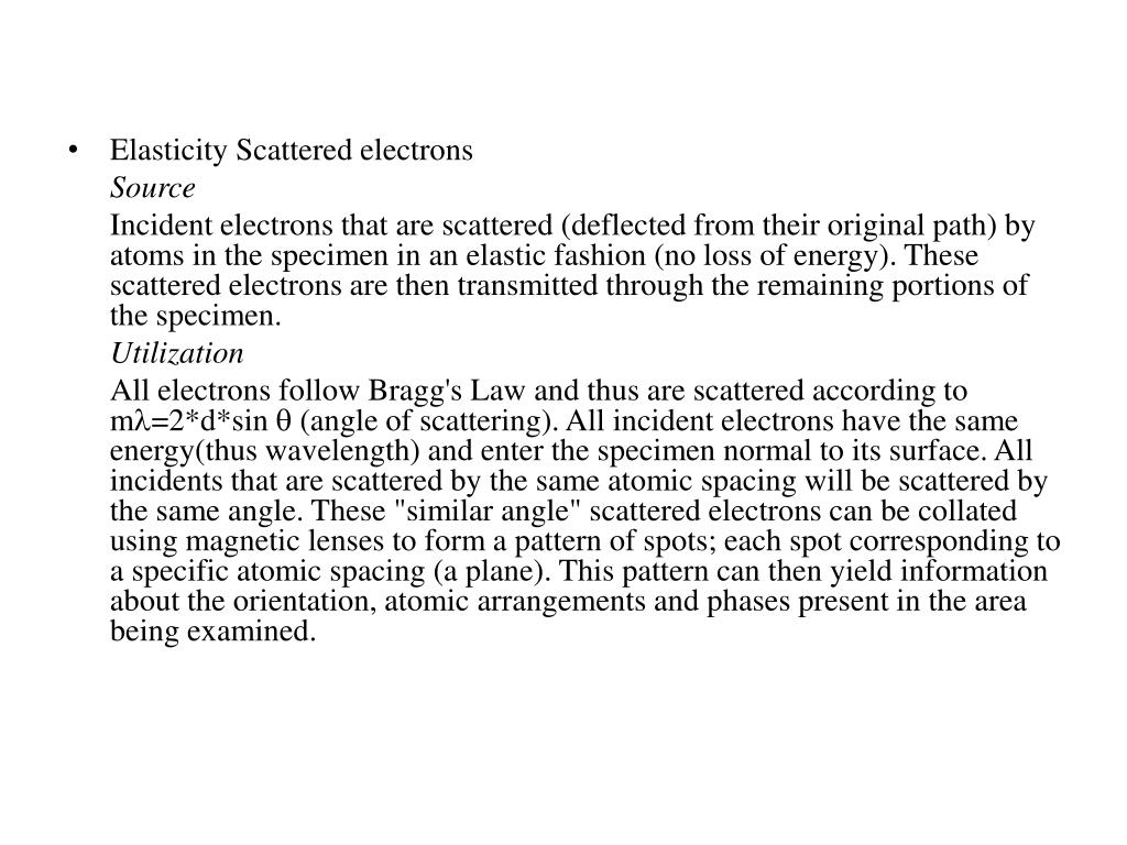 Elasticity Scattered electrons