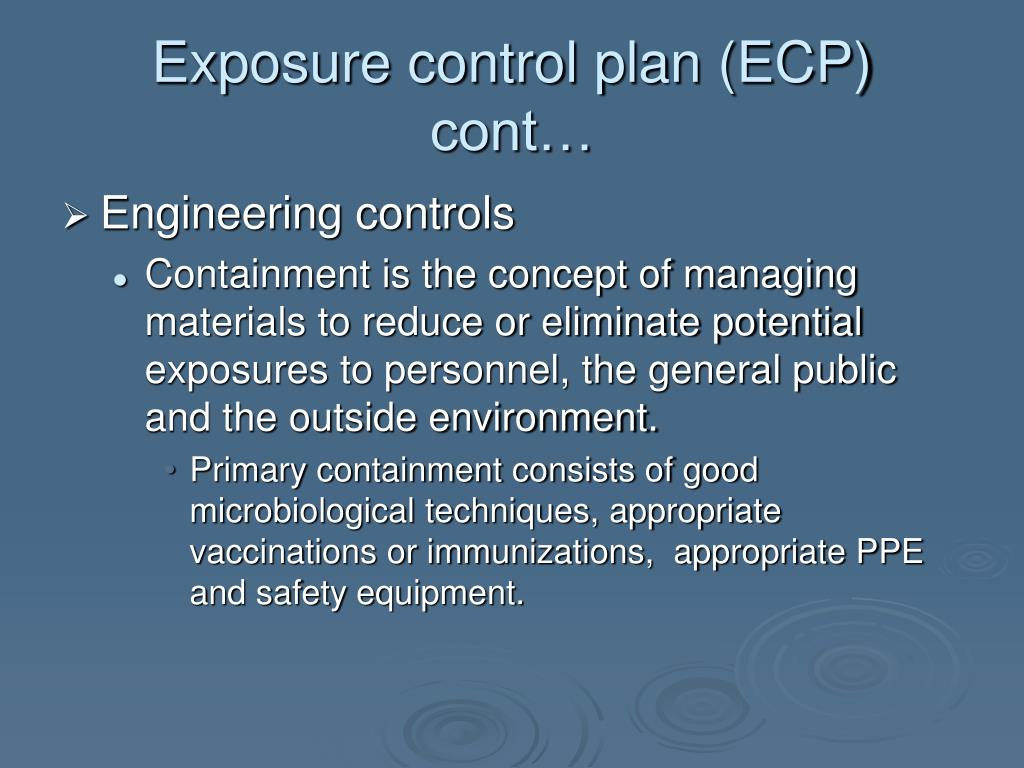 Exposure control plan (ECP) cont…