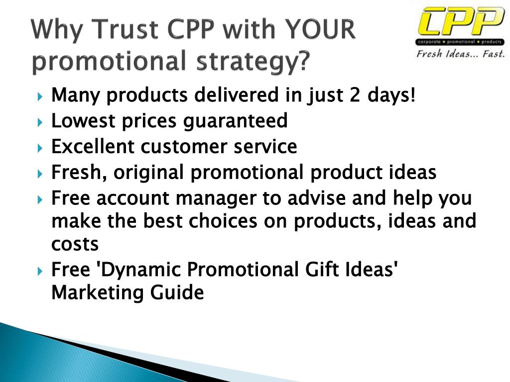 Why Trust CPP with YOUR promotional strategy?