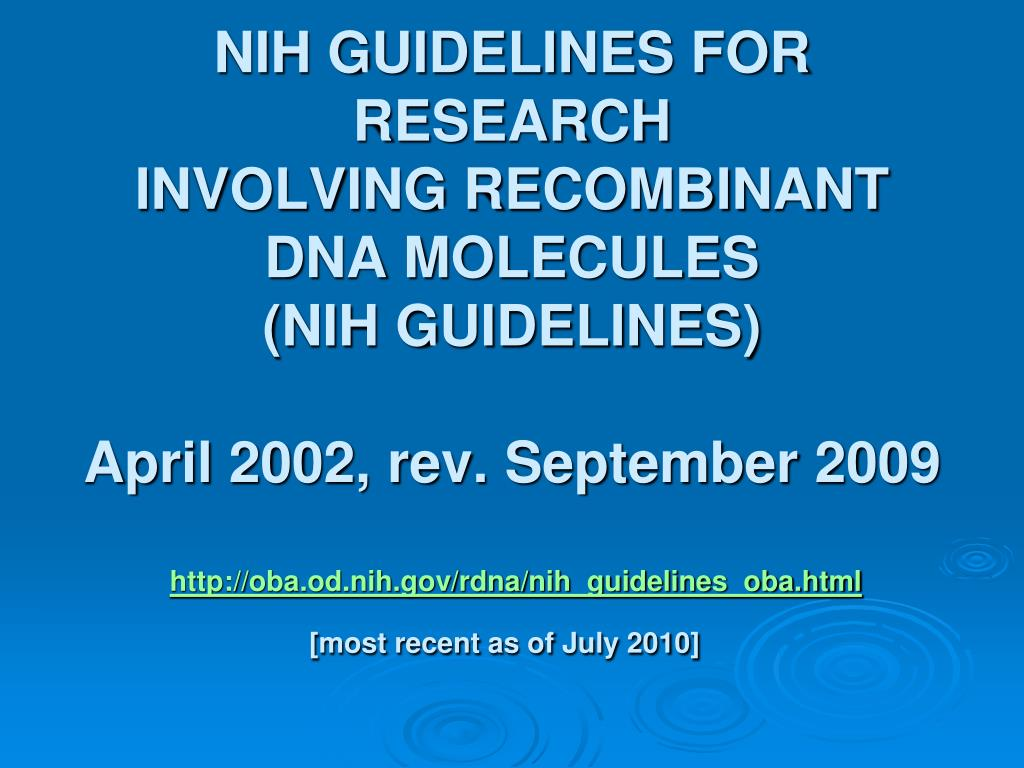 NIH GUIDELINES FOR RESEARCH