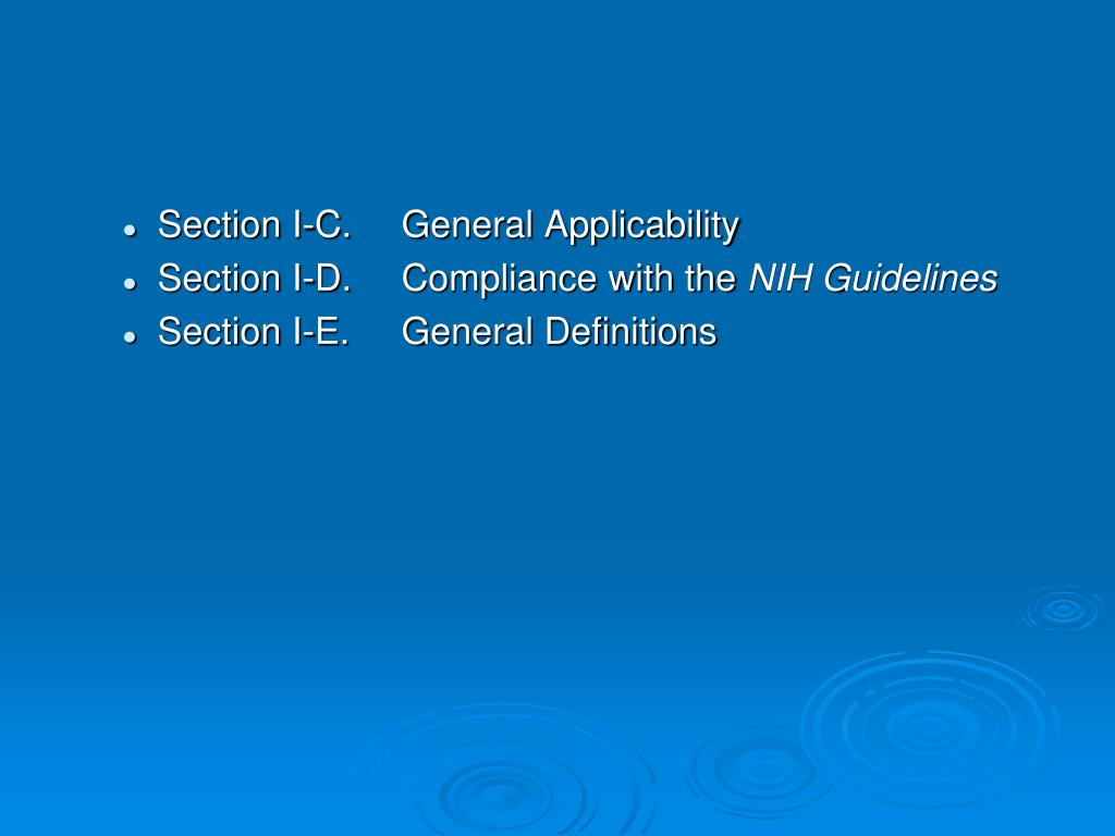 Section I-C.	General Applicability