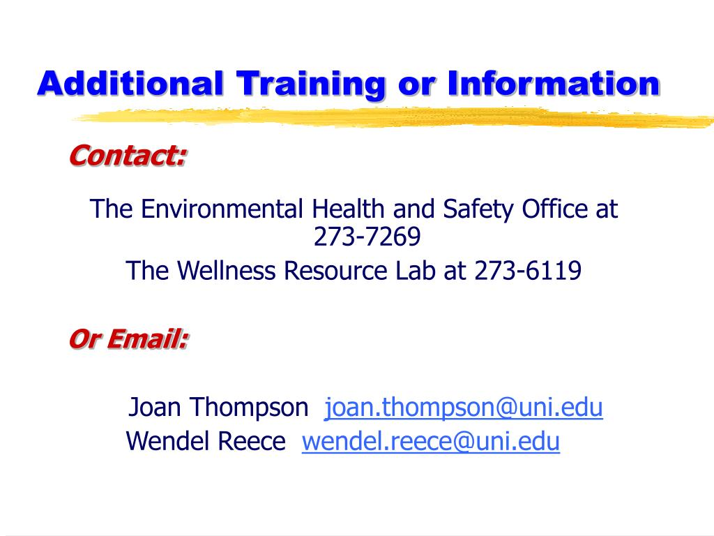 Additional Training or Information