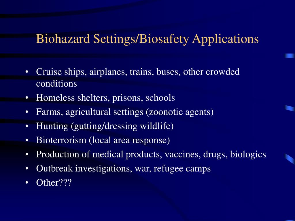 Biohazard Settings/Biosafety Applications