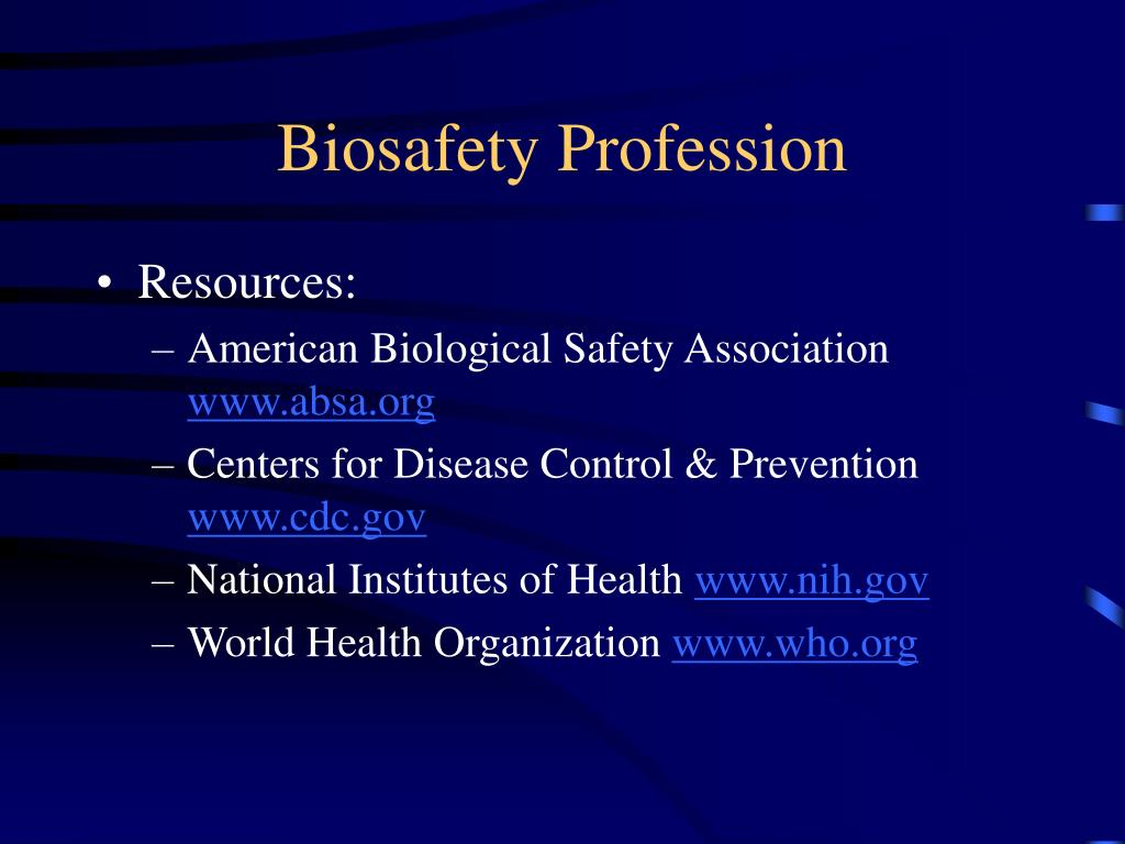 Biosafety Profession