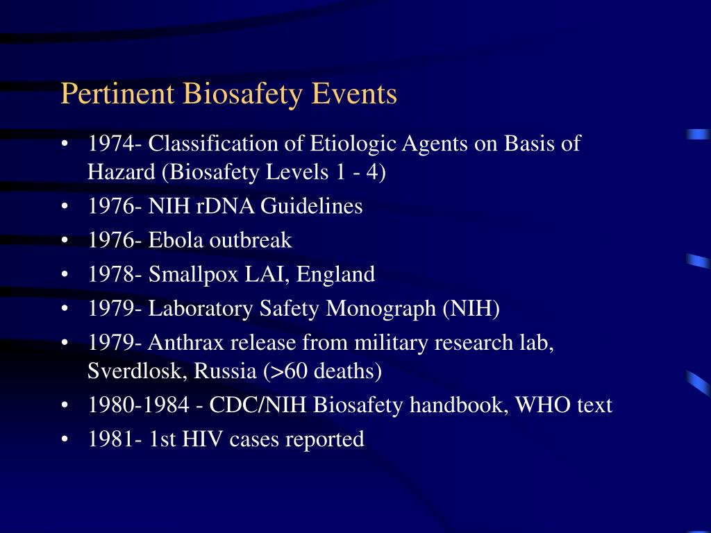 Pertinent Biosafety Events