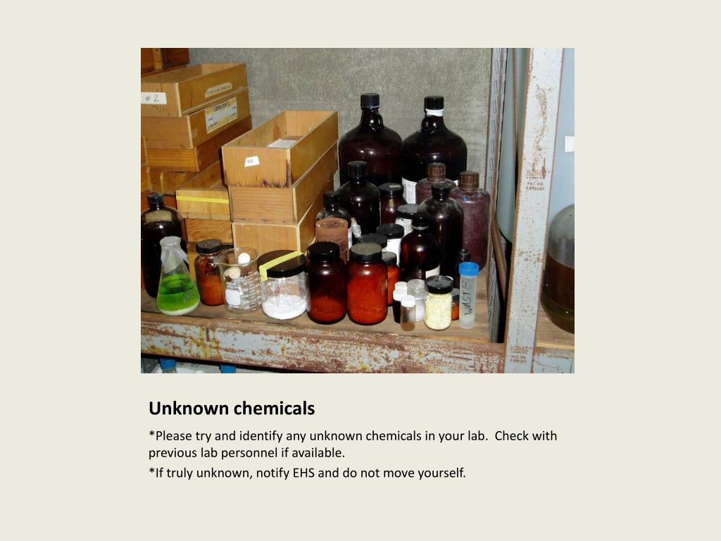 Unknown chemicals