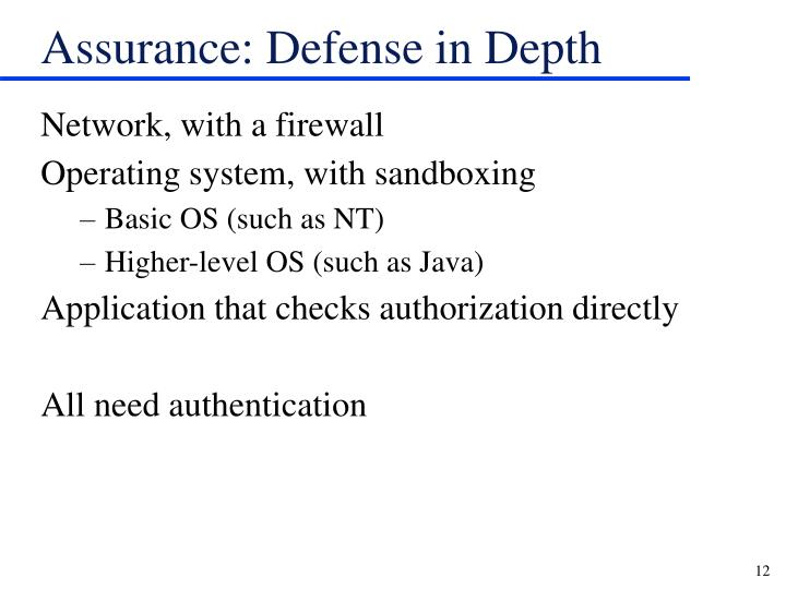 Assurance: Defense in Depth