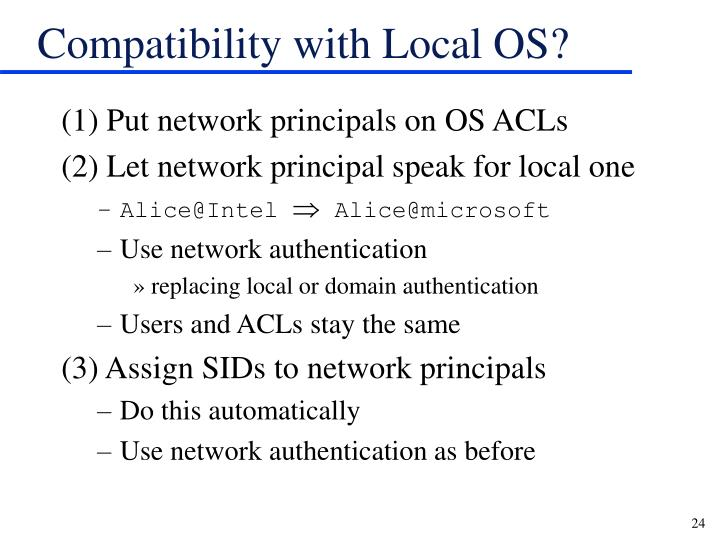 Compatibility with Local OS?