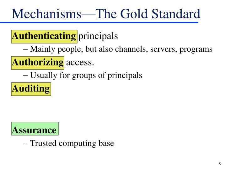 Mechanisms—The Gold Standard