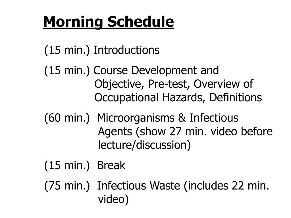 Morning Schedule