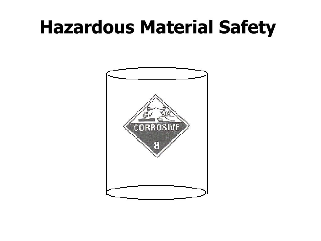Hazardous Material Safety