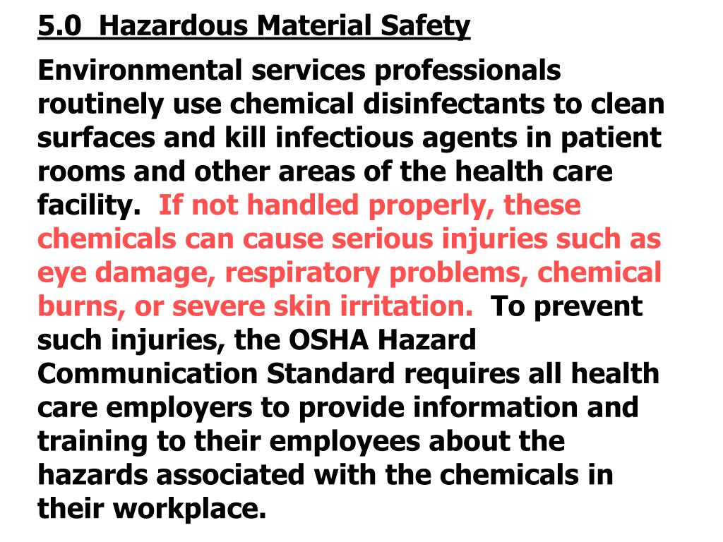 5.0  Hazardous Material Safety