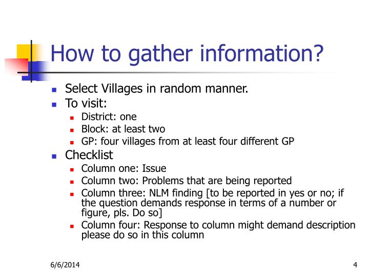 How to gather information?