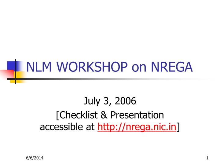Nlm workshop on nrega