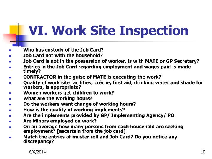 VI. Work Site Inspection