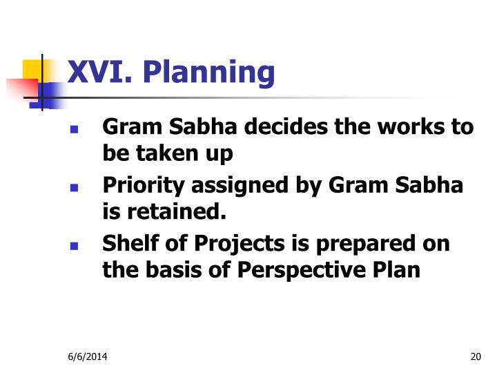 XVI. Planning