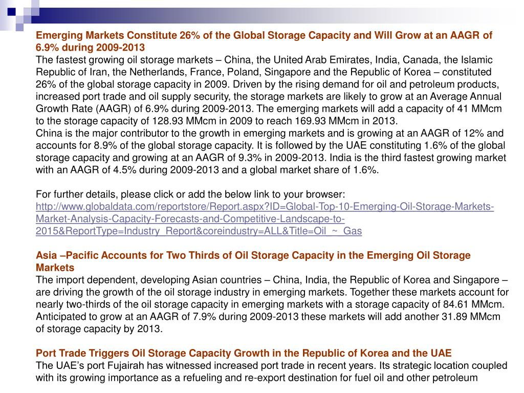 Emerging Markets Constitute 26% of the Global Storage Capacity and Will Grow at an AAGR of 6.9% during 2009-2013
