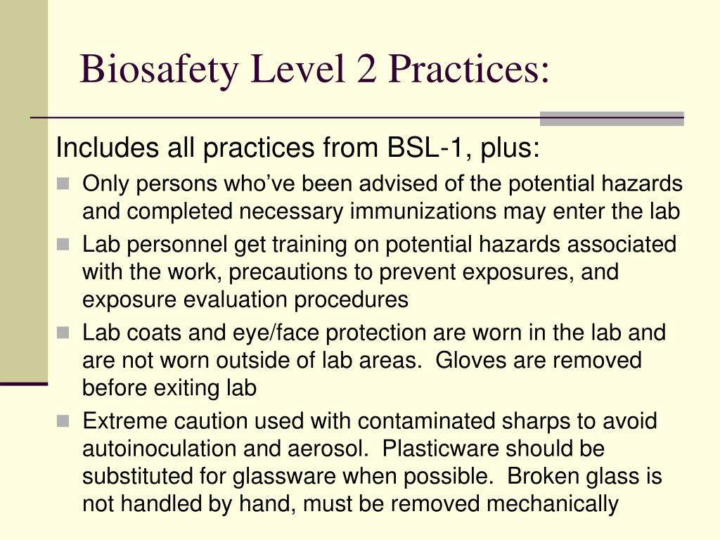 Biosafety Level 2 Practices:
