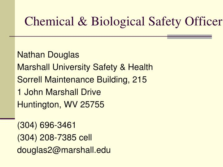 Chemical biological safety officer