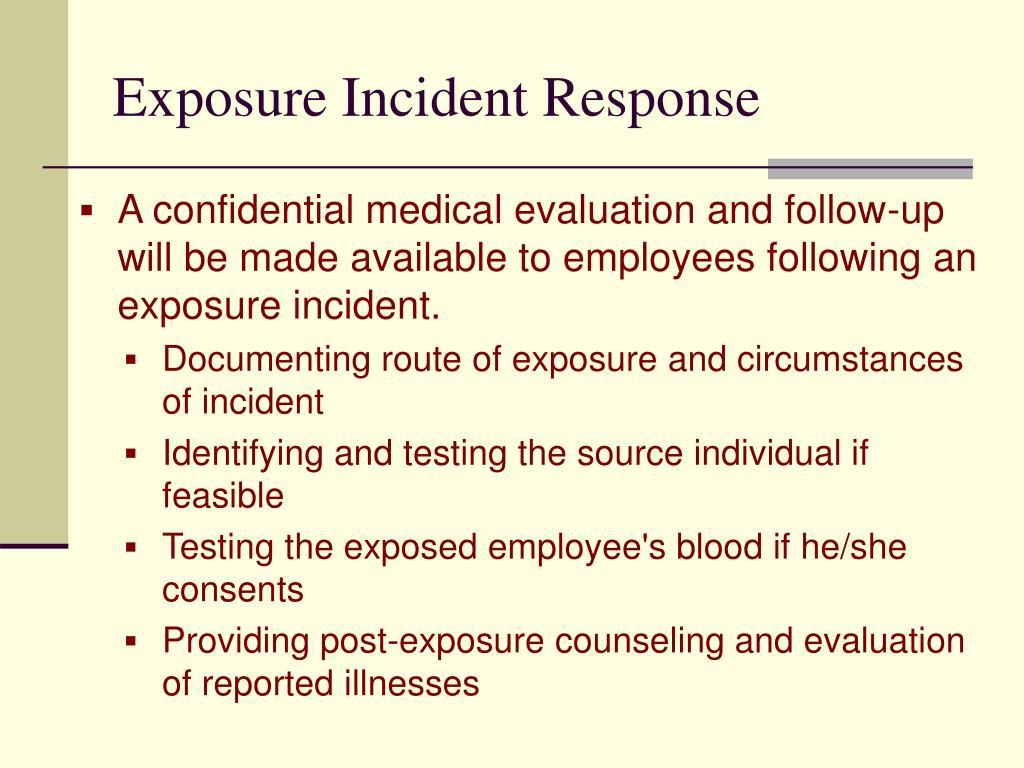 Exposure Incident Response