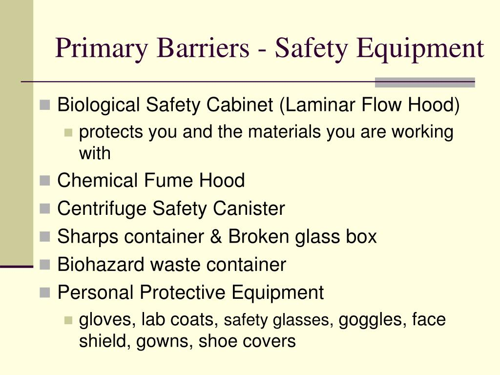 Primary Barriers - Safety Equipment