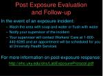 post exposure evaluation and follow up