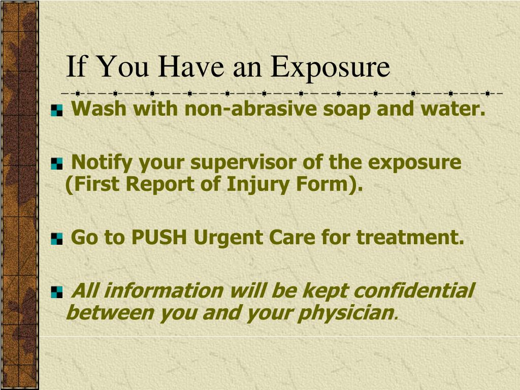 If You Have an Exposure