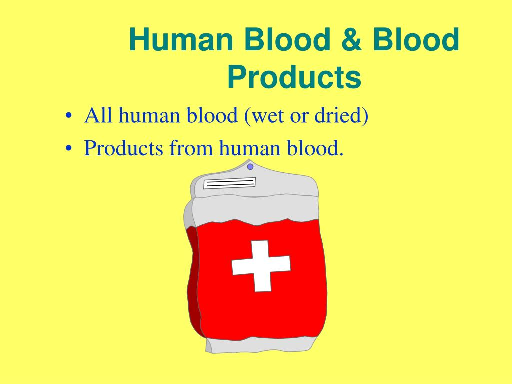 Human Blood & Blood Products