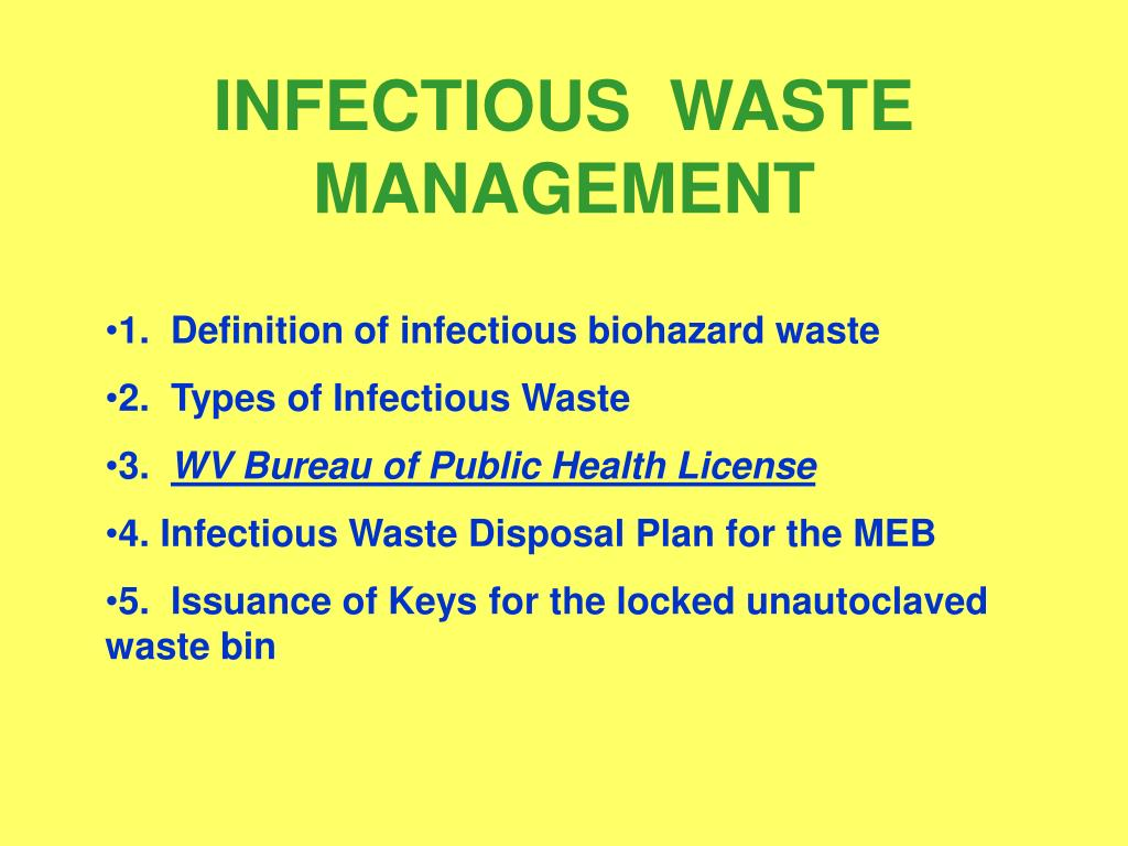 INFECTIOUS  WASTE MANAGEMENT