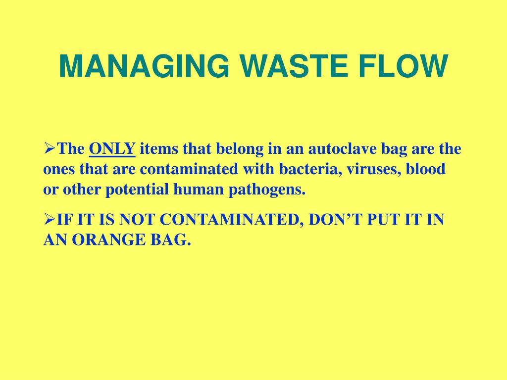 MANAGING WASTE FLOW