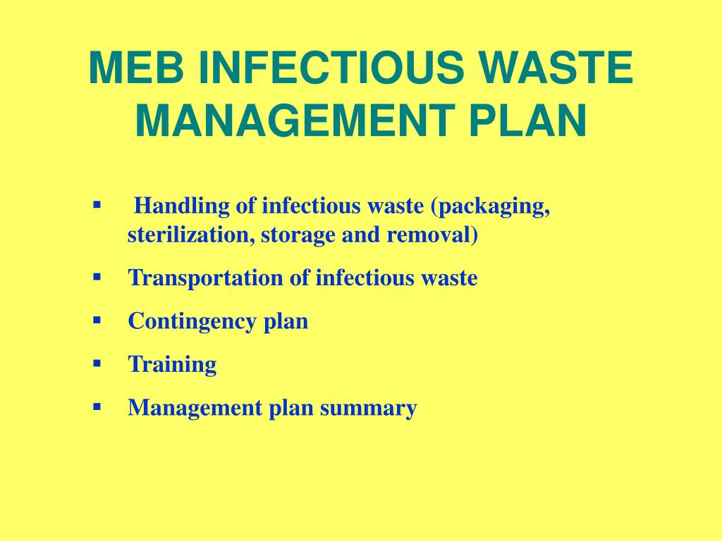 MEB INFECTIOUS WASTE MANAGEMENT PLAN