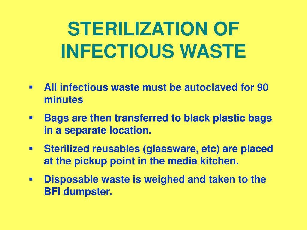 STERILIZATION OF INFECTIOUS WASTE