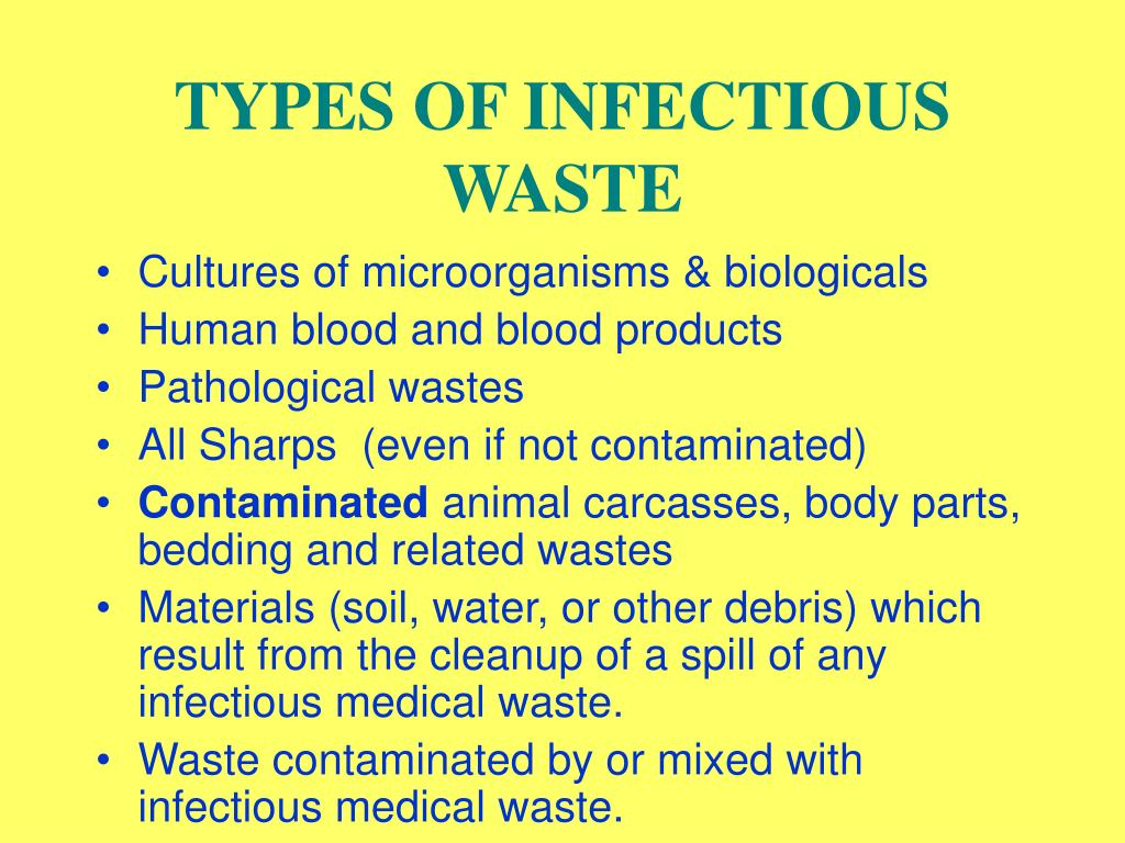 TYPES OF INFECTIOUS WASTE