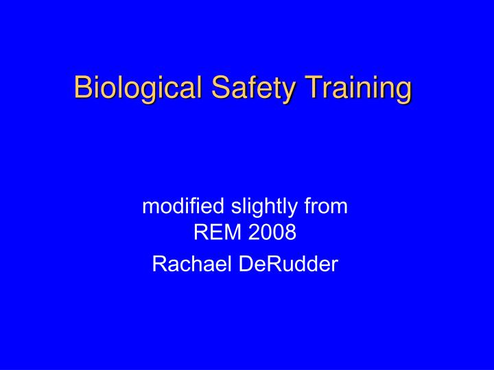 Biological safety training l.jpg