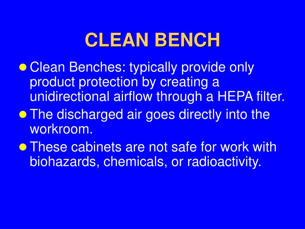 CLEAN BENCH