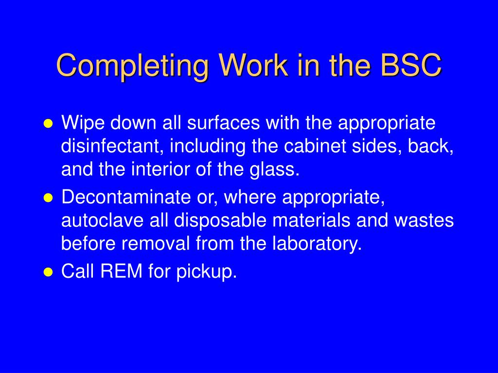 Completing Work in the BSC