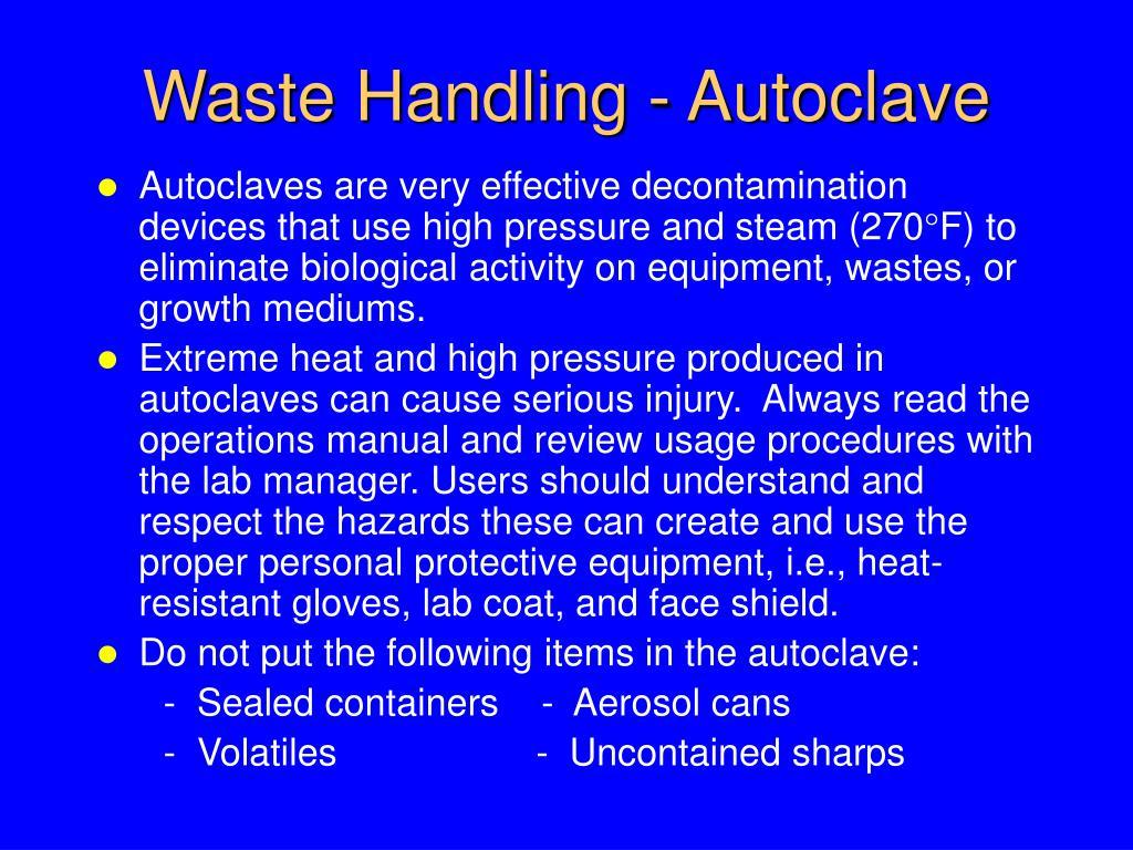 Waste Handling - Autoclave
