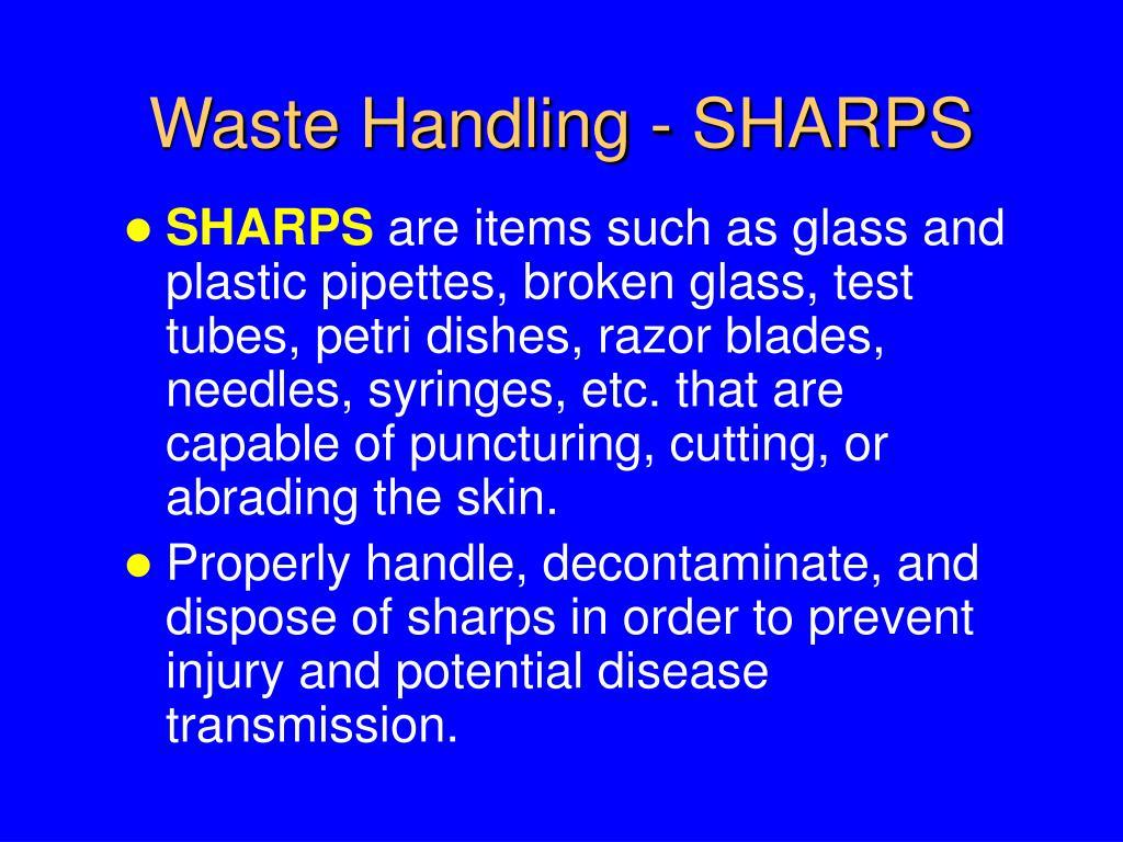 Waste Handling - SHARPS