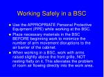 working safely in a bsc29