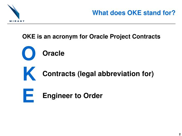 What does oke stand for