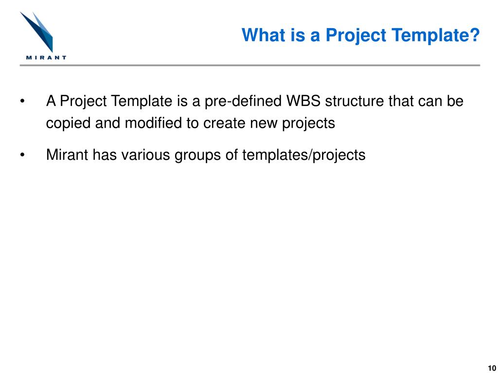What is a Project Template?