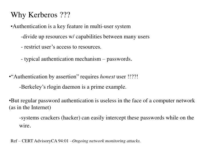 Why Kerberos ???