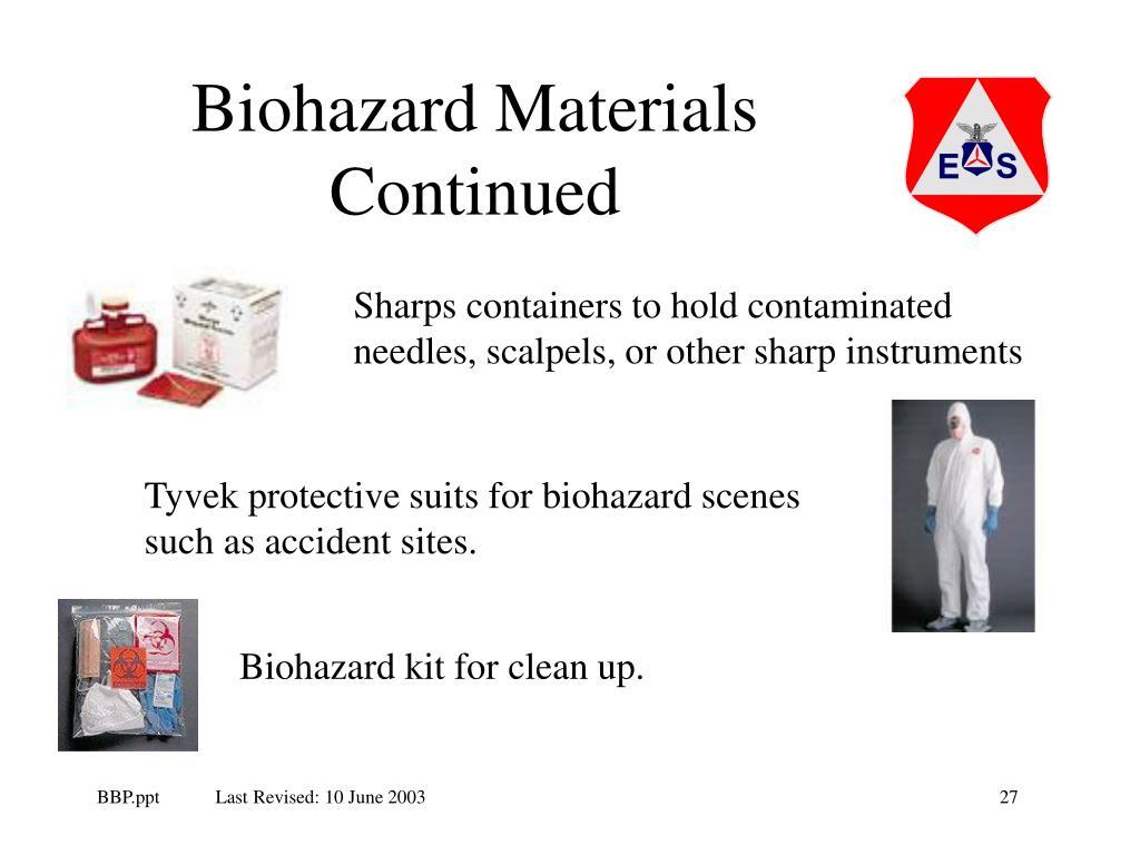 Biohazard Materials Continued