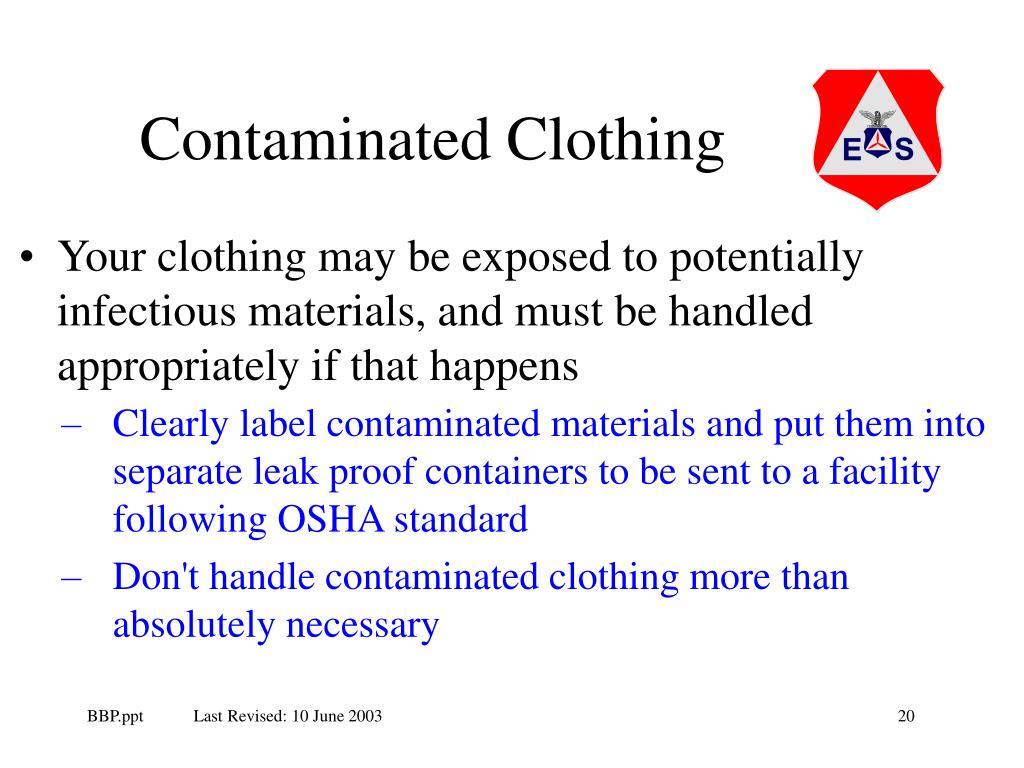Contaminated Clothing