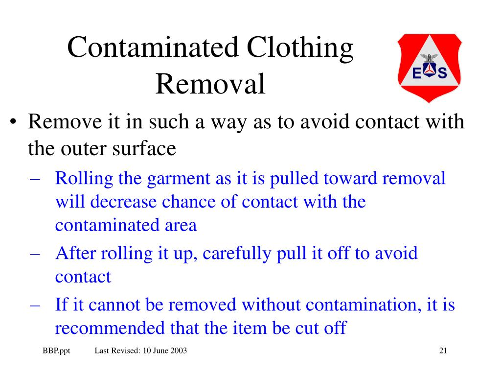 Contaminated Clothing Removal