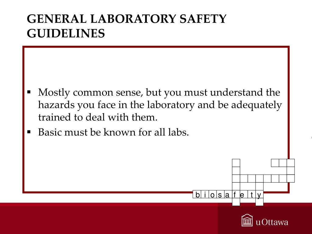GENERAL LABORATORY SAFETY GUIDELINES