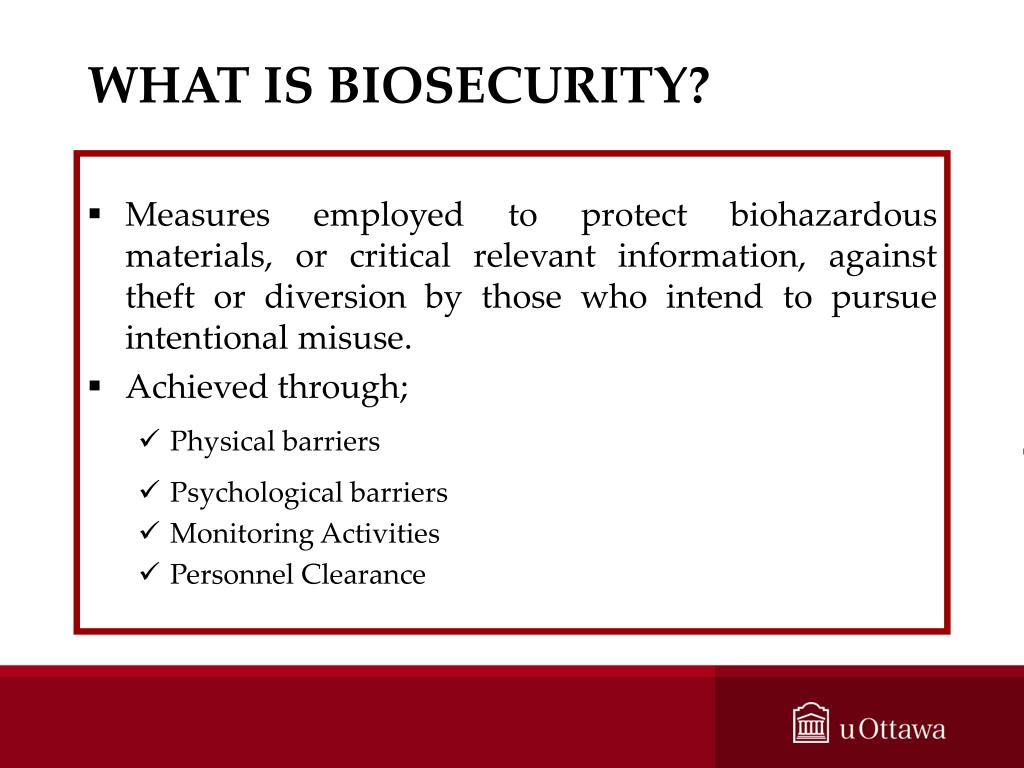 WHAT IS BIOSECURITY?