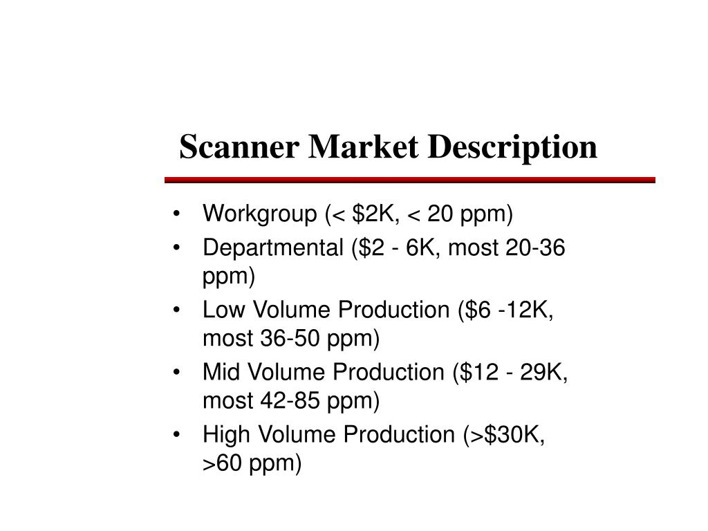 Scanner Market Description