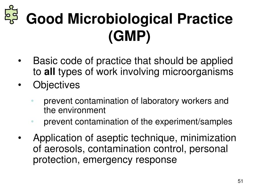 Good Microbiological Practice (GMP)